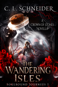 The Wandering Isles: A Crown of Stones Novella - Published on Jun, 2020
