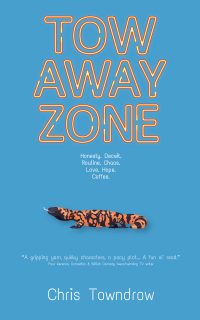 Tow Away Zone (The Sunrise Series Book 1) - Published on Oct, 2019