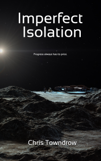 Imperfect Isolation (Enna Dacourt Book 1) - Published on Oct, 2018