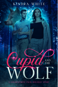 Cupid and the Wolf: A Goldencrest Pack Holiday Story