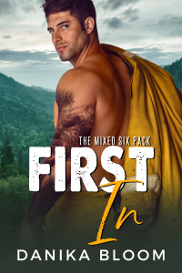 First In: A steamy, small-town fireman romance - Published on May, 2020