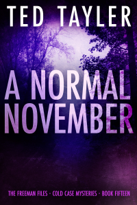 A Normal November: The Freeman Files Series book 15 - Published on Aug, 2021
