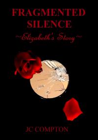 Fragmented Silence: Elizabeth's Story