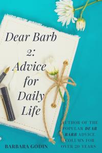 Dear Barb 2: Advice for Daily Life