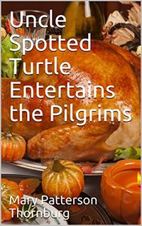 Uncle Spotted Turtle Entertains the Pilgrims