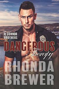 Dangerous Therapy (O'Connor Brothers Book 1)