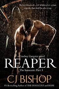Reaper: The Innocent (Pt. 3) a Cowboy Gangster novel