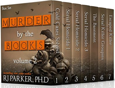 Murder By The Books Vol. 2 (Horrific True Stories)
