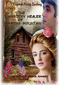 The Mystery Healer of Smoky Mountain: Inspirational Medical Romance