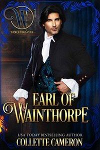 Earl of Wainthorpe: Wicked Regency Romance (Wicked Earls' Club) - Published on Jan, 2018