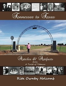Tennessee to Texas Articles and Artifacts: A Twist of Tobacco Companion Book