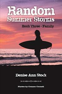 Random Summer Storms: Book Three - Family - Published on Jul, 2020