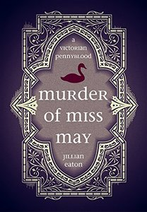 Murder of Miss May (Wolfson Chronicles, Volume 1)