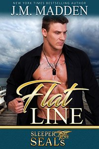 Flat Line (Sleeper SEALs Book 12)