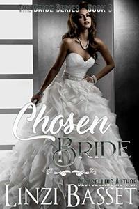 Chosen Bride (The Bride Series Book 3)