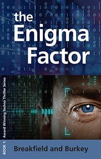 The Enigma Factor (The Enigma Series Book 1) - Published on Sep, 2019