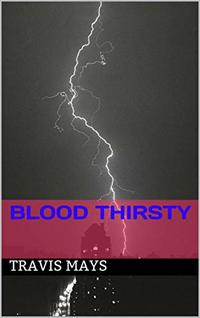 Blood Thirsty (Free Nightmares Book 22) - Published on Jan, 2019