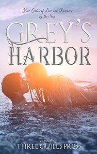 Grey's Harbor: A Grey's Harbor Story - Published on Jan, 2020