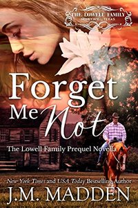 Forget Me Not (The Lowells of Honeywell, Texas)