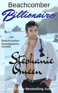 Beachcomber Billionaire: Beachcomber Investigations Novella