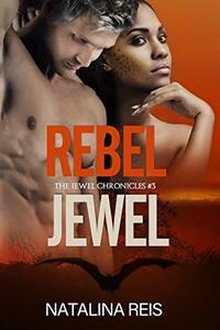 Rebel Jewel (The Jewel Chronicles Book 3)