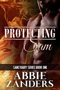 Protecting Sam (Sanctuary Book 1)