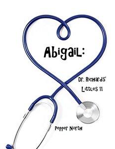 Abigail: Dr. Richards' Littles 11