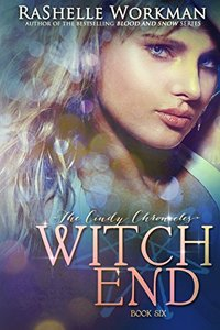 Witch End: A Cinderella Reimagining (The Cindy Chronicles Book 6)