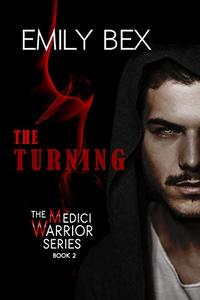 The Turning: Book Two in The Medici Warrior Series - Published on Dec, 2019