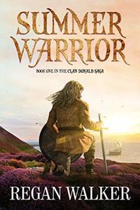 Summer Warrior (The Clan Donald Saga Book 1)