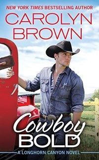 Cowboy Bold (Longhorn Canyon)