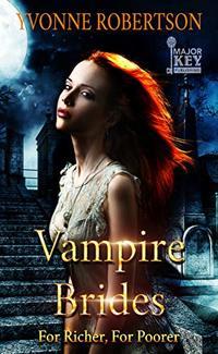 Vampire Brides: For Richer, For Poorer - Published on Aug, 2019