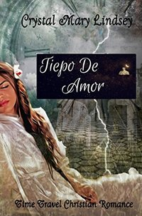 Tiempo de amor (Spanish Edition)