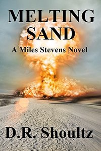 Melting Sand (A Miles Stevens Novel Book 1)