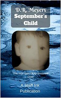 September's Child: Based On A True Story - Published on Feb, 2014