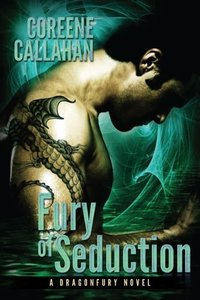 Fury of Seduction (Dragonfury Series Book 3)