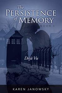 The Persistence of Memory Book 1: Déjà Vu