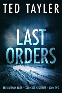 Last Orders: The Freeman Files Series - Book 2