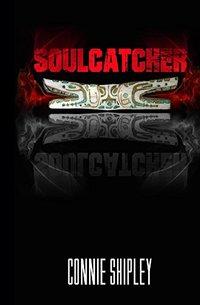 SoulCatcher (MoonHuntress Book 2)
