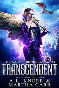 Transcendent: The Revelations of Oriceran (The Kacy Chronicles Book 4)