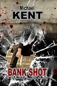 Bank Shot: A Lieutenant Beaudry Novel - Published on Jan, 2019