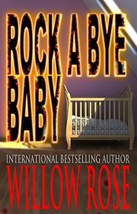 Rock-a-bye Baby (Horror Stories from Denmark Book 1)