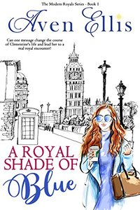 A Royal Shade of Blue (Modern Royals Series Book 1) - Published on May, 2018