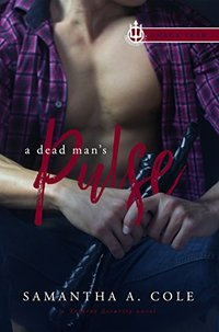A Dead Man's Pulse: Trident Security Omega Team Book 1