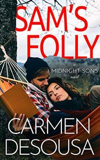 Sam's Folly (Midnight Sons Book 1) - Published on Feb, 2020