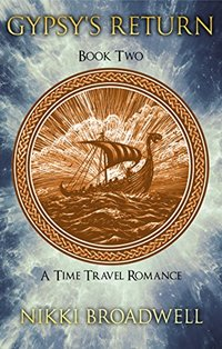 Gypsy's Return: A time travel romance (Gypsy series Book 2) - Published on Jul, 2014