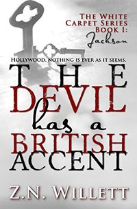 The Devil has a British Accent: Book One: Jackson (White Carpet Series 1)