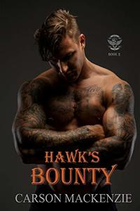 Hawk's Bounty (Haven MC Book 2)