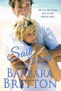 Sail Away: A Classic Romance - Book 5