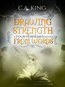 Drawing Strength From Words (A Four Horsemen Novel Book 2)
